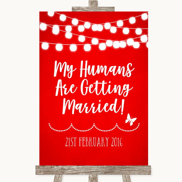 Red Watercolour Lights My Humans Are Getting Married Personalised Wedding Sign