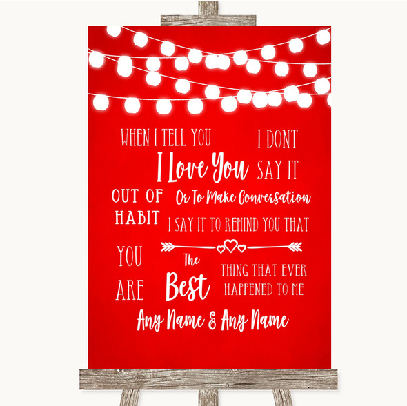 Red Watercolour Lights When I Tell You I Love You Personalised Wedding Sign