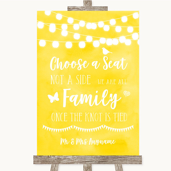 Yellow Watercolour Lights Choose A Seat We Are All Family Wedding Sign
