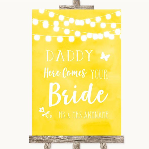 Yellow Watercolour Lights Daddy Here Comes Your Bride Personalised Wedding Sign