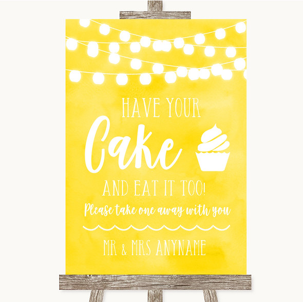 Yellow Watercolour Lights Have Your Cake & Eat It Too Personalised Wedding Sign