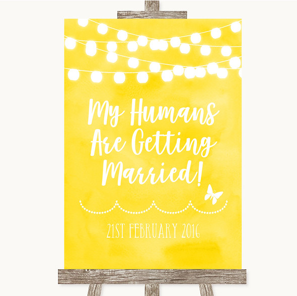 Yellow Watercolour Lights My Humans Are Getting Married Wedding Sign