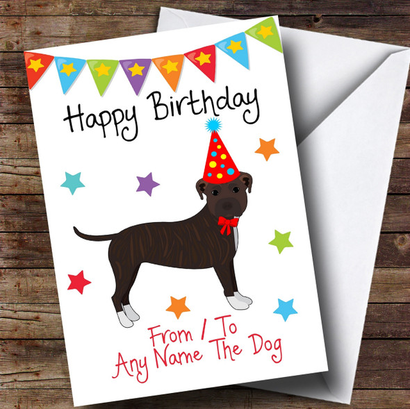 To From Pet Dog Staffordshire Bull Terrier Personalised Birthday Card