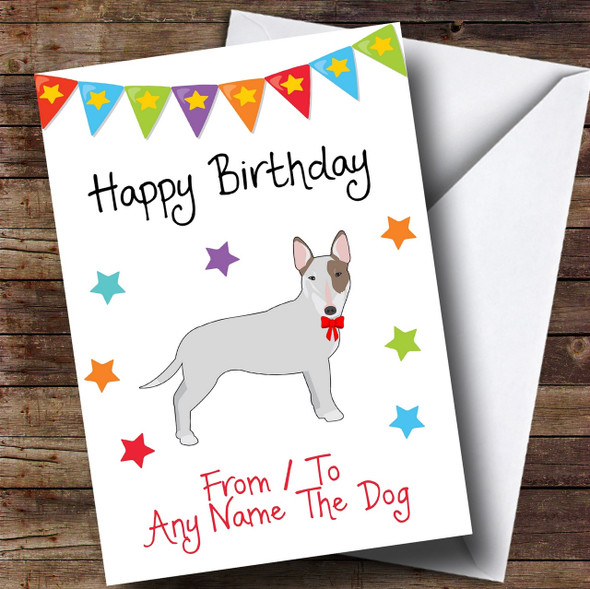 To From Dog English Bull Terrier Personalised Birthday Card