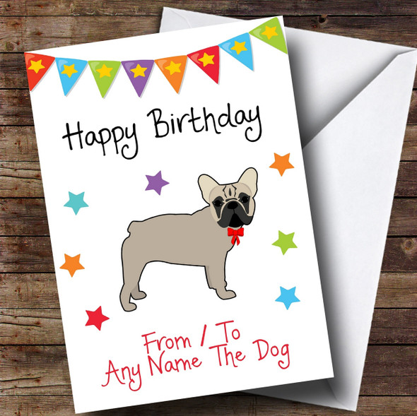 To From Pet Dog French Bulldog Personalised Birthday Card