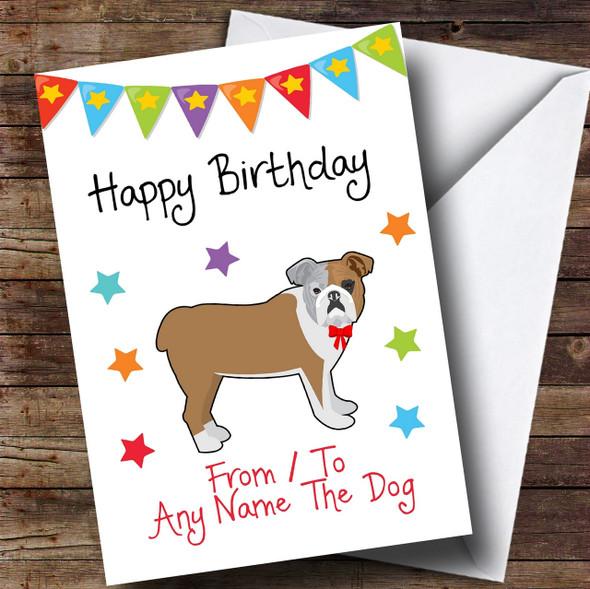 To From Dog Bulldog Personalised Birthday Card