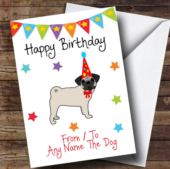 To From Pet Dog Pug Personalised Birthday Card