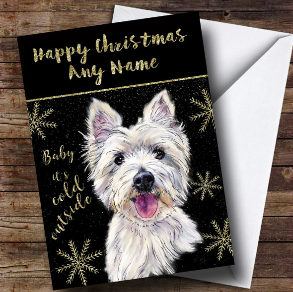 Cold Outside Snow Dog West Highland Terrier Personalised Christmas Card