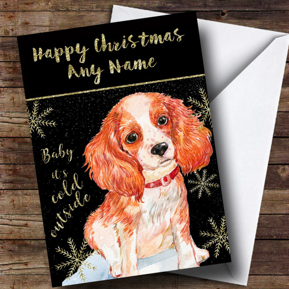 Cold Outside Snow Dog King Charles Spaniel Personalised Christmas Card