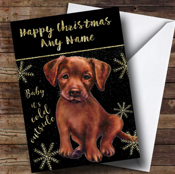 Cold Outside Snow Dog Chocolate Labrador Personalised Christmas Card