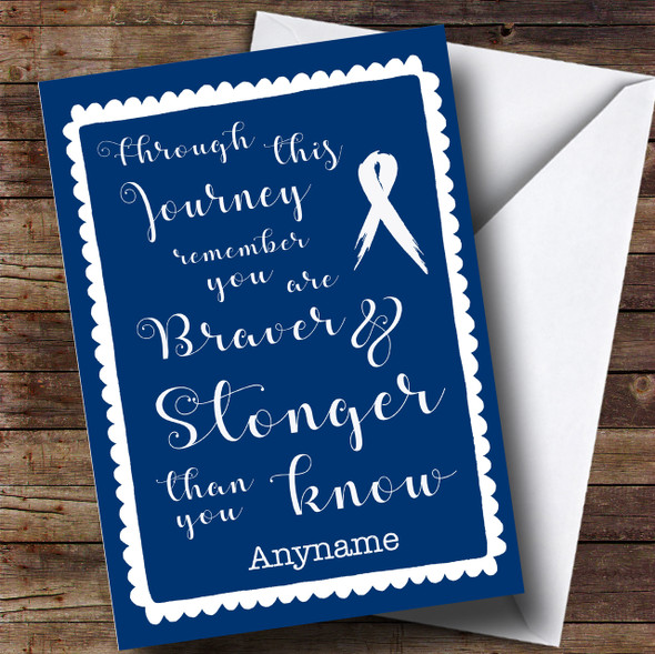Cancer Blue Stronger Braver Personalised Card