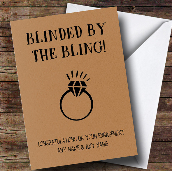Personalised Funny Blinded By The Bling Engagement Card