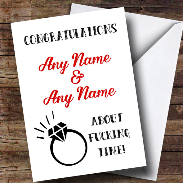 Personalised Funny About Time Engagement Card