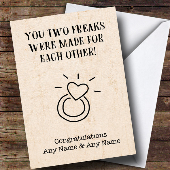 Personalised Funny Two Freaks Engagement Card
