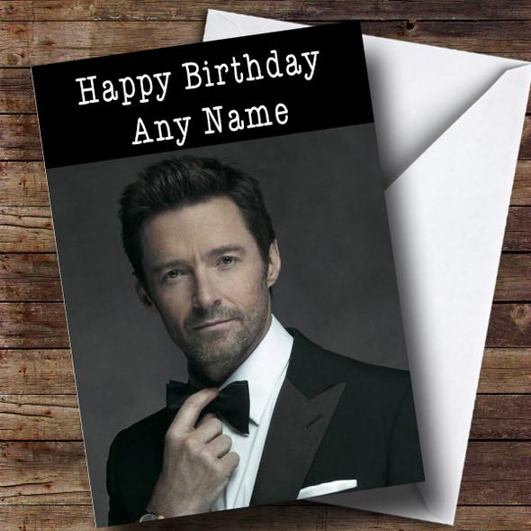 Personalised Hugh Jackman Celebrity Birthday Card