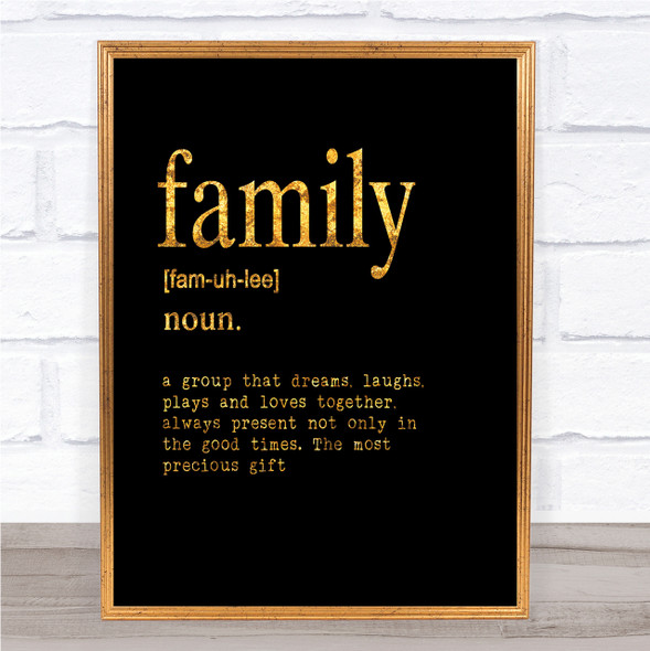 Word Definition Family Quote Print Black & Gold Wall Art Picture