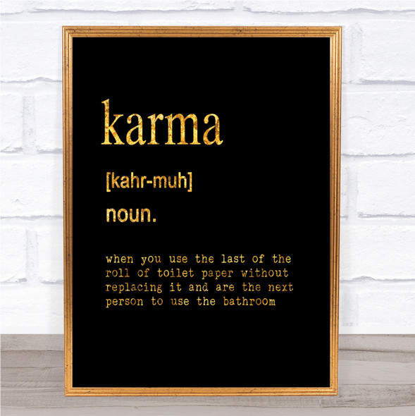 Word Definition Karma Quote Print Black & Gold Wall Art Picture