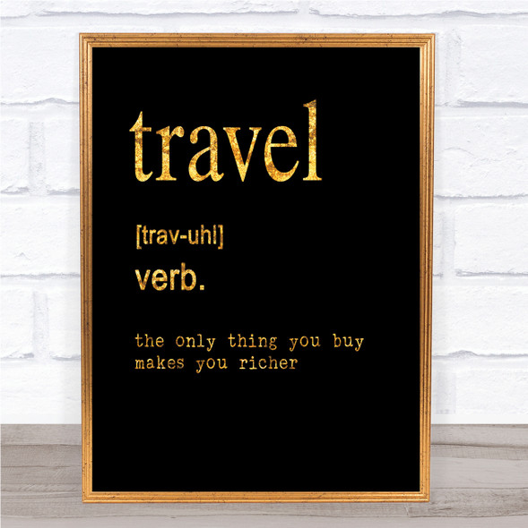 Word Definition Travel Quote Print Black & Gold Wall Art Picture