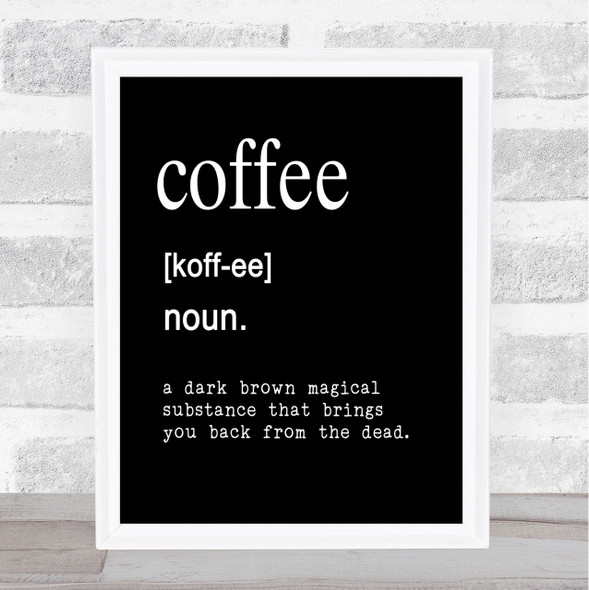 Word Definition Coffee Quote Print Black & White