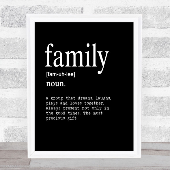 Word Definition Family Quote Print Black & White