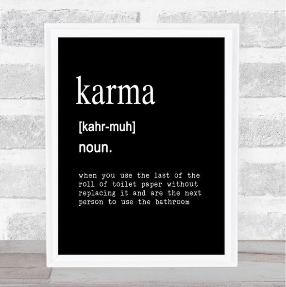 Word Definition Karma Quote Print Black & White