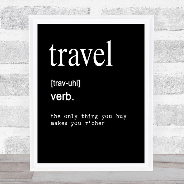 Word Definition Travel Quote Print Black & White