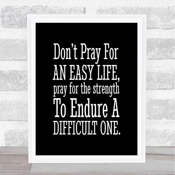 Don't Pray Quote Print Black & White