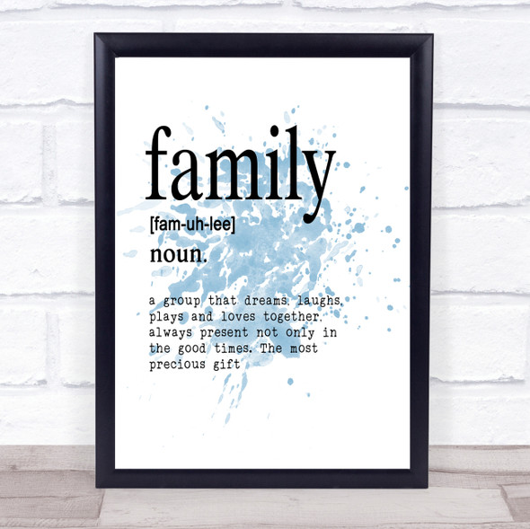 Word Definition Family Inspirational Quote Print Blue Watercolour Poster