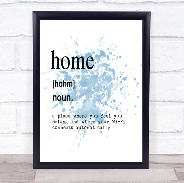 Word Definition Home Inspirational Quote Print Blue Watercolour Poster