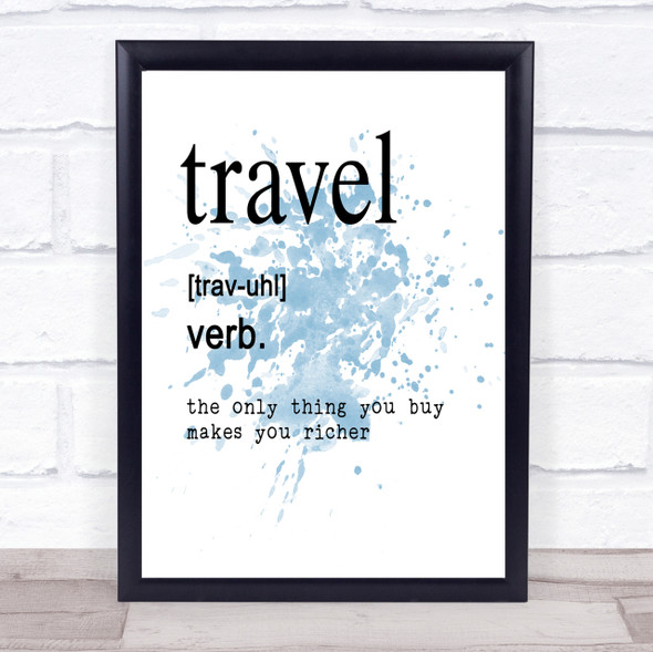 Word Definition Travel Inspirational Quote Print Blue Watercolour Poster
