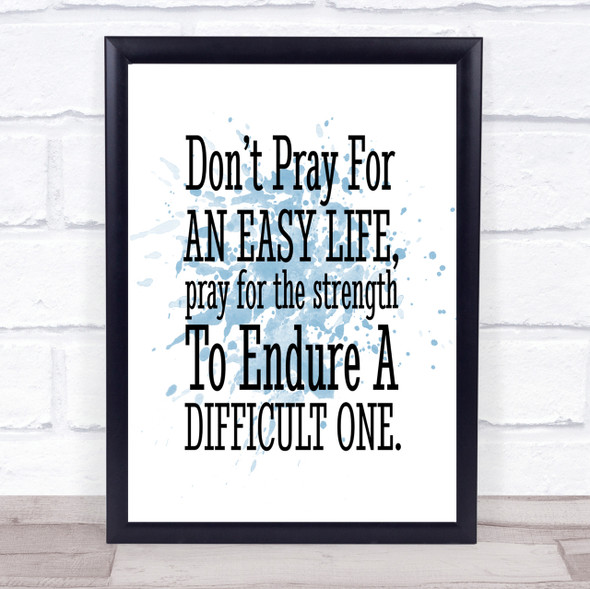 Don't Pray Inspirational Quote Print Blue Watercolour Poster