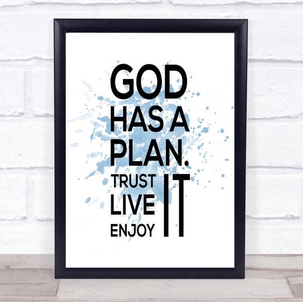 God Has A Plan Inspirational Quote Print Blue Watercolour Poster