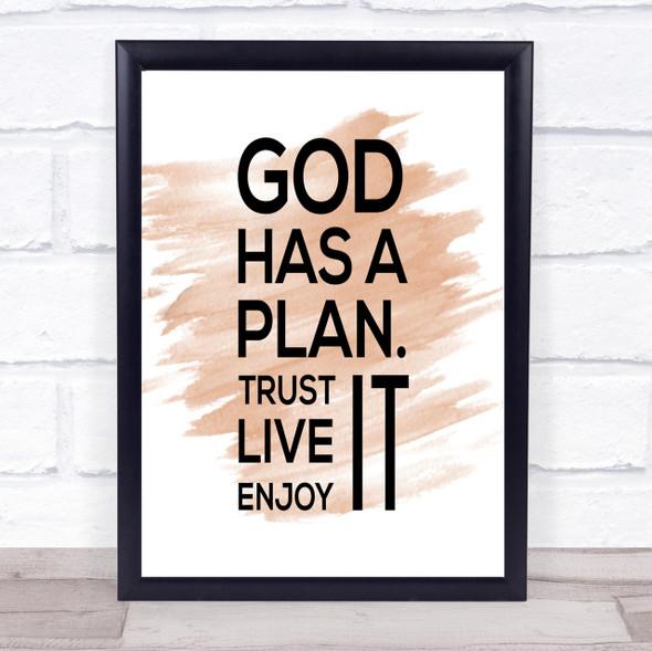 God Has A Plan Quote Print Watercolour Wall Art