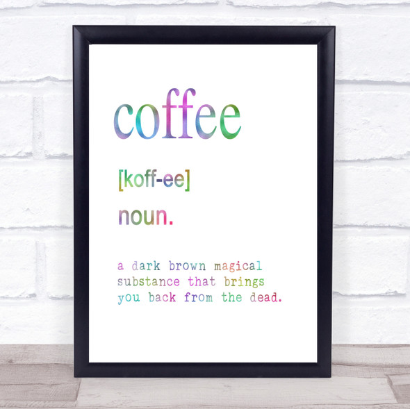 Word Definition Coffee Rainbow Quote Print