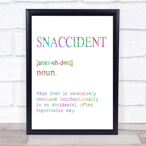 Word Definition Snaccident Rainbow Quote Print