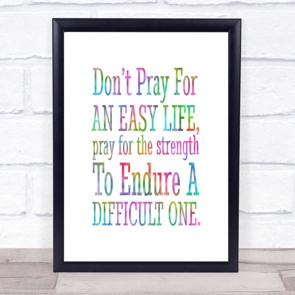 Don't Pray Rainbow Quote Print