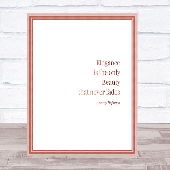 Audrey Hepburn Elegance Quote Print Poster Rose Gold Wall Art