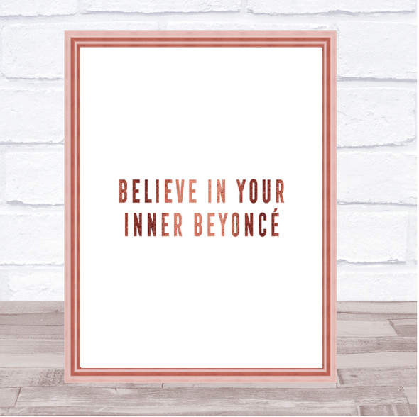 Inner Beyonce Quote Print Poster Rose Gold Wall Art