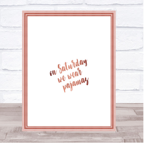 On Saturday Quote Print Poster Rose Gold Wall Art