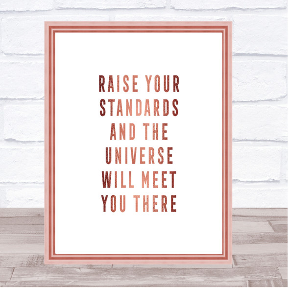 Raise Your Standards Quote Print Poster Rose Gold Wall Art