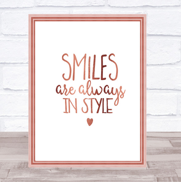 Smiles Are Always In Style Quote Print Poster Rose Gold Wall Art