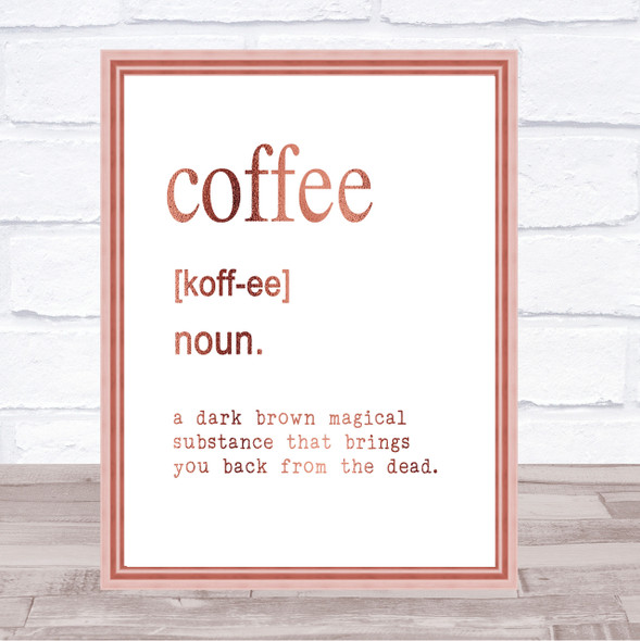 Word Definition Coffee Quote Print Poster Rose Gold Wall Art