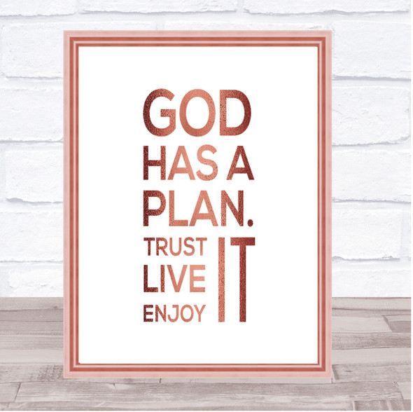 God Has A Plan Quote Print Poster Rose Gold Wall Art