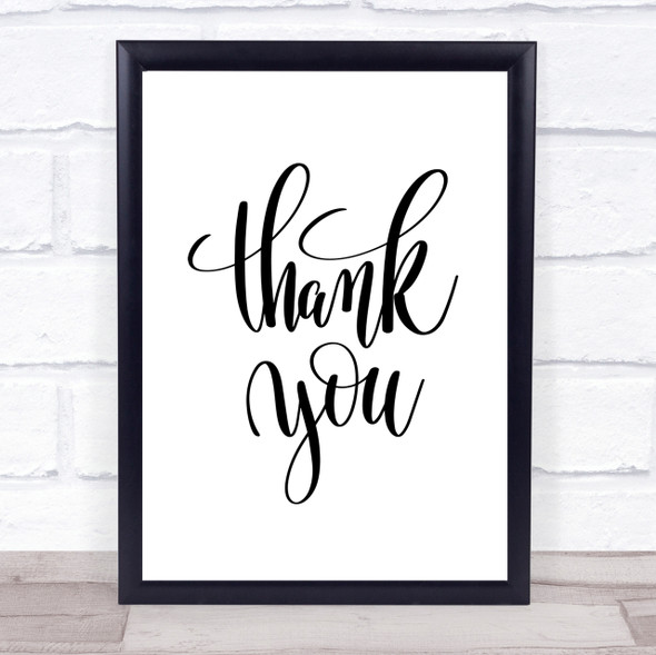 Thank You Swirl Quote Print Poster Typography Word Art Picture