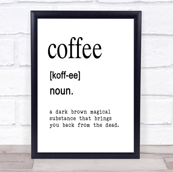 Word Definition Coffee Quote Print Poster Typography Word Art Picture