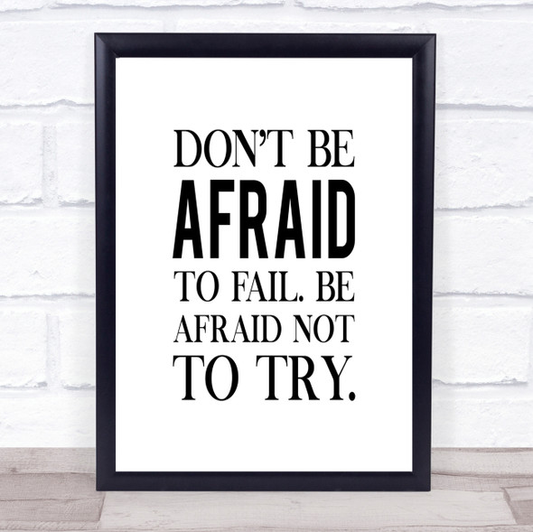 Don't Be Afraid Quote Print Poster Typography Word Art Picture