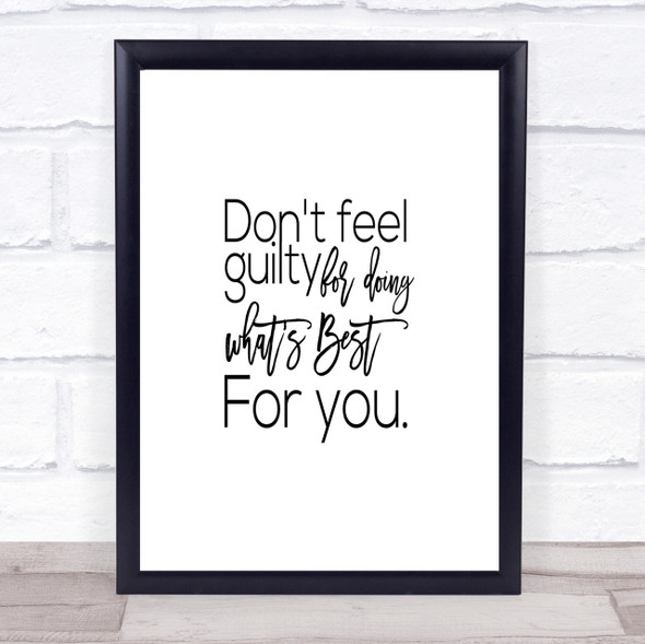 Don't Feel Guilty Quote Print Poster Typography Word Art Picture
