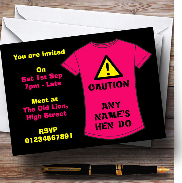 Funny Caution T Shirt Personalised Hen Do Night Party Invitations
