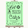 Green Let Them Eat Cake Personalised Wedding Sign