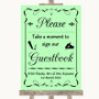 Green Take A Moment To Sign Our Guest Book Personalised Wedding Sign